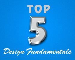 Top 5 Design Fundamentals