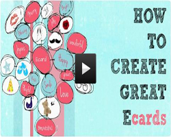 How To Create Great Ecards